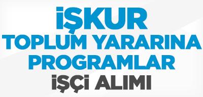 İŞKUR Toplum Yararına Programlar İşçi ve Personel Alımı